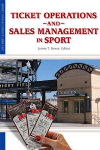 Ticket Operations and Sales Management (Sport Management Library) pdf