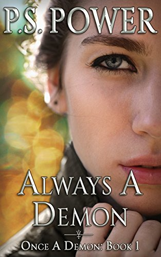 Always a Demon (Once a Demon Book 1)