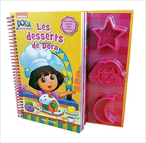 En ligne Les desserts de Dora : Avec 3 moules epub, pdf