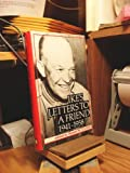 Ike's Letters to a Friend, 1941-1958, , 0700602577