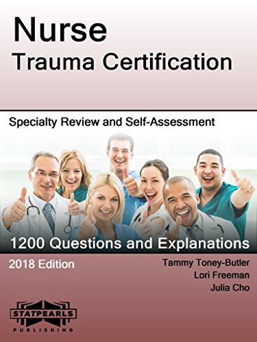 Nurse Trauma Certification: Specialty Review and Self-Assessment ...