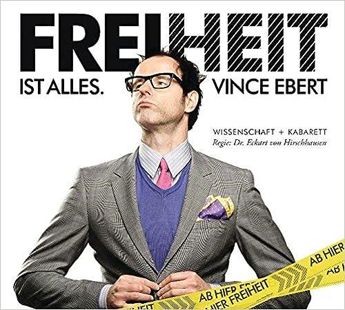 """""""Vince Ebert übertrifft sich mit diesem Programm selber. Er denkt, tanzt und zaubert, dass einem vor Lachen die Knoten aus dem Hirn fliegen. Aber wenn ich jetzt sage, Sie MÜSSEN dahin, wären Sie ja nicht mehr frei. Also: Gehen Sie freiwillig hin, solange es noch Karten gibt."""" Dr. Eckart von Hirschhausen  Was genau ist der freie Wille? Wer hat die Freiheit erfunden? Und warum sind die Griechen dann heute pleite? Der Wissenschaftskabarettist Vince Ebert wandert auf den Spuren von Freidenkern und Denkfreien, geht dabei an die Grenzen - und darüber hinaus. Mit spannenden Erkenntnissen aus Philosophie, Naturwissenschaft und BUNTE. """"Freiheit ist alles"""" - ein Programm für Frei-, Quer-, und Andersdenker. Und Sie haben die Freiheit, sich mit dieser CD davon zu überzeugen. Mit völlig freier Platzwahl..."""