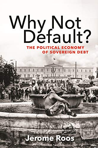 Pdf Politics Why Not Default?: The Political Economy of Sovereign Debt