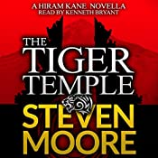 The Tiger Temple: The Hiram Kane Adventure Series, Book 1 | Steven Moore