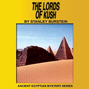 The Lords of Kush (Ancient Egyptian Mysteries) Audiobook