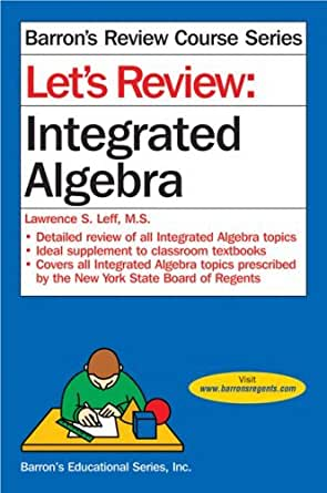 Lets review integrated algebra lets review series 1 lawrence s lets review integrated algebra lets review series 1st edition kindle edition fandeluxe Image collections