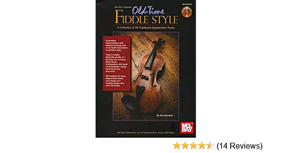 Mel Bay Presents Old-Time Fiddle Style: A Collection of 35