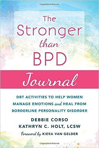 The Stronger Than BPD Journal: DBT Activities to Help Women ...