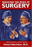 Reducing the Risks of Surgery, Simon Marinker, 1552124657