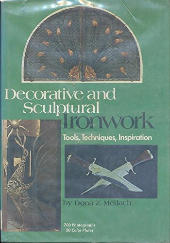 Decorative  And Sculptural Ironwork Tools, Techniques, - Sculpture Iron Crown