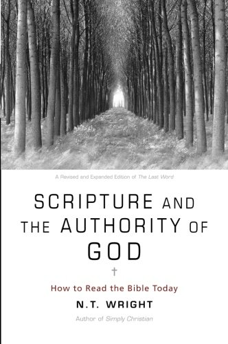 scripture-and-the-authority-of-god-how-to-read-the-bible-today