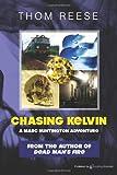 Chasing Kelvin, Thom Reese, 1612320260
