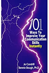 101 Ways to Improve Your Communication Skills Instantly Paperback