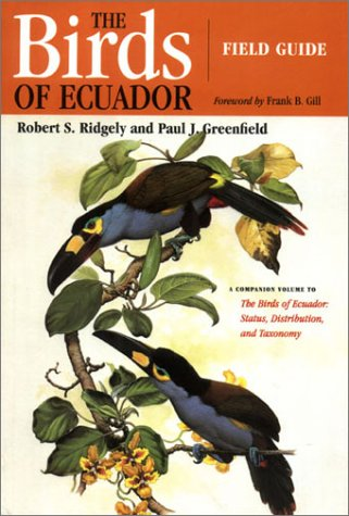 The Birds of Ecuador: Field Guide