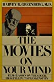 Movies on Your Mind, Harvey R. Greenberg, 0841503966