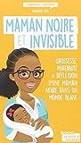 vignette de 'Maman noire et invisible (Diariatou Kebe)'