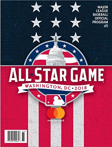 Baseball 2018 ALL STAR GAME PROGRAM OFFICIAL STADIUM ISSUE VERSION ASG WASHINGTONPRE-ORDER ITEM - SHIPPING BEGINS JULY 15TH - All Star Game Collectible Baseball