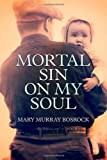 img - for Mortal Sin on My Soul book / textbook / text book