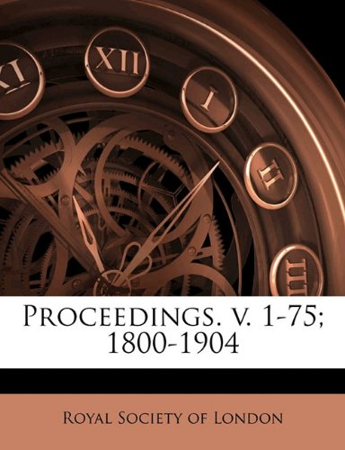 Read Online Proceedings. v. 1-75; 1800-190, Volume 60 PDF