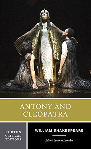 Antony and Cleopatra (Norton Critical Editions)