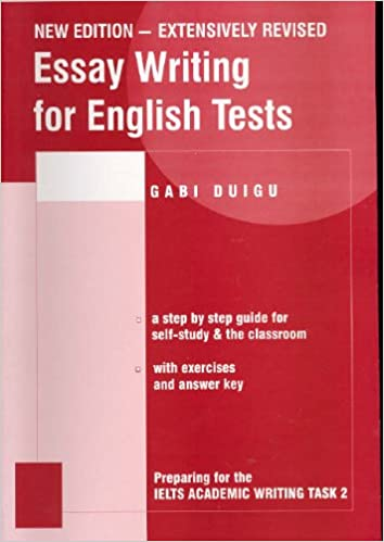 essay writing for english tests gabi duigu  essay writing for english tests gabi duigu 9780957899612 com books