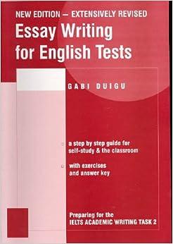 essay writing for english tests gabi duigu  amazon  essay writing for english tests