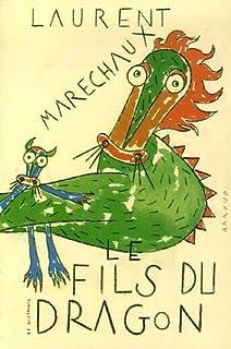 Le fils du dragon, Maréchaux, Laurent