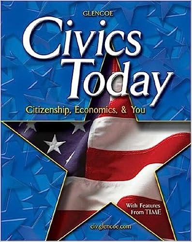 Civics Today Citizenship Economics And You Student