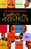 The Mammoth Book of Oddballs and Eccentrics, Karl Shaw, 0786707240