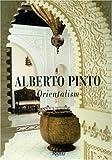 Alberto Pinto Orientalism, Alberto Pinto, 0847826724