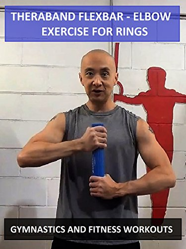 Theraband Flexbar: Elbow Exercise for Rings - Gymnastics and Fitness Workouts