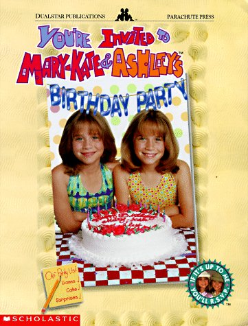 You're Invited to Mary-Kate & Ashley's Birthday - Olsen And Kate Ashley Mary Brand