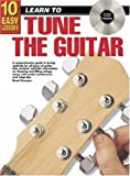10 Easy Lessons How to Tune Guitar, Brett Duncan, 1864692162