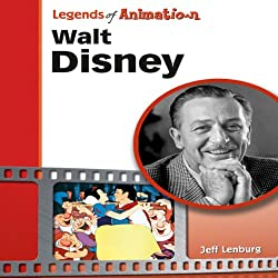 Walt Disney: The Mouse That Roared (Legends of Animation)