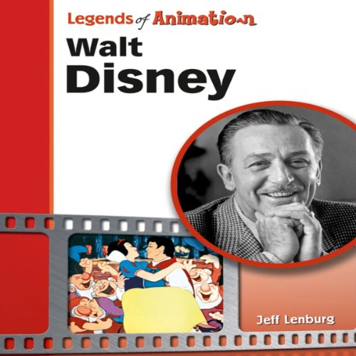 Walt Disney: The Mouse That Roared (Legends of Animation) by Jeff Lenburg