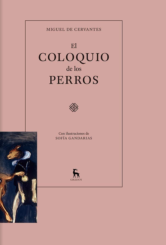 El coloquio de los perros (VARIOS GREDOS): Amazon.es: de Cervantes ...