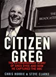Citizen Greg, Chris Horrie, 0684866714