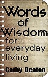 Words of Wisdom for Everyday Living