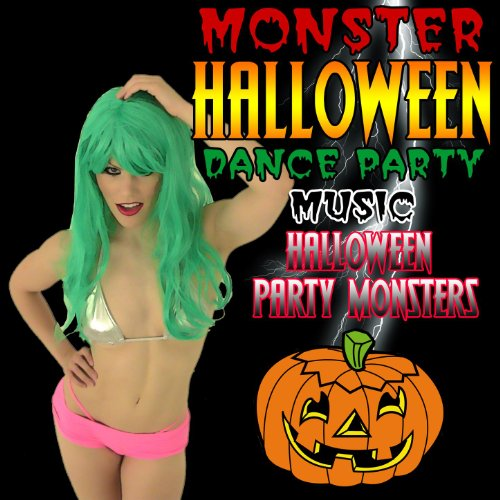 Monster Halloween Dance Party Music [Clean]