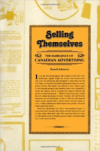 Selling Themselves The Emergence of Canadian Advertising