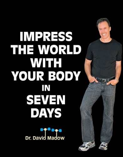 51KYZFEHSiL - Impress The World With Your Body in SEVEN DAYS!