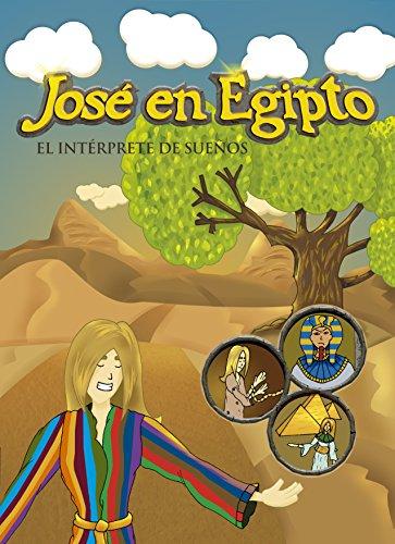 Descargar Libro José En Egipto: El Intérprete De Sueños David Pretos