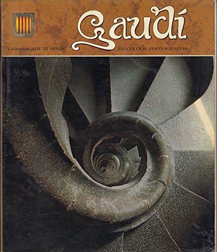 Gaudi (Collection Art At Spain series)