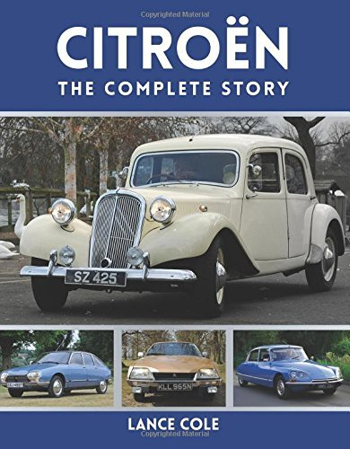 Citroen: The Complete Story by Lance Cole (2014-08-01)