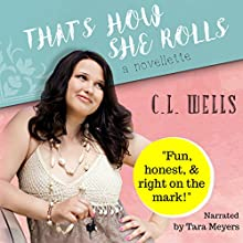 That's How She Rolls Audiobook by C. L. Wells Narrated by Tara Meyers