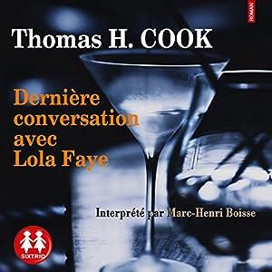 Dernière conversation avec Lola Faye | Livre audio
