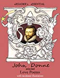 John Donne: Selected Love Poems (illustrated)