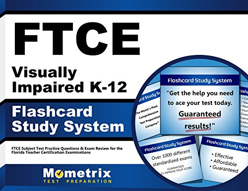 FTCE Visually Impaired K-12 Flashcard Study System: FTCE Test Practice Questions & Exam Review for the Florida Teacher Certification Examinations (Cards)