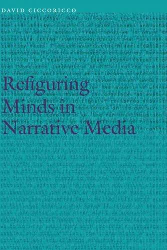 Refiguring Minds in Narrative Media (Frontiers of Narrative)