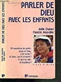img - for Parler de Dieu avec les enfants book / textbook / text book